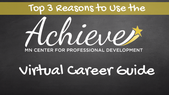 Top 3 Reasons to Use the Achieve Virtual Career Guide